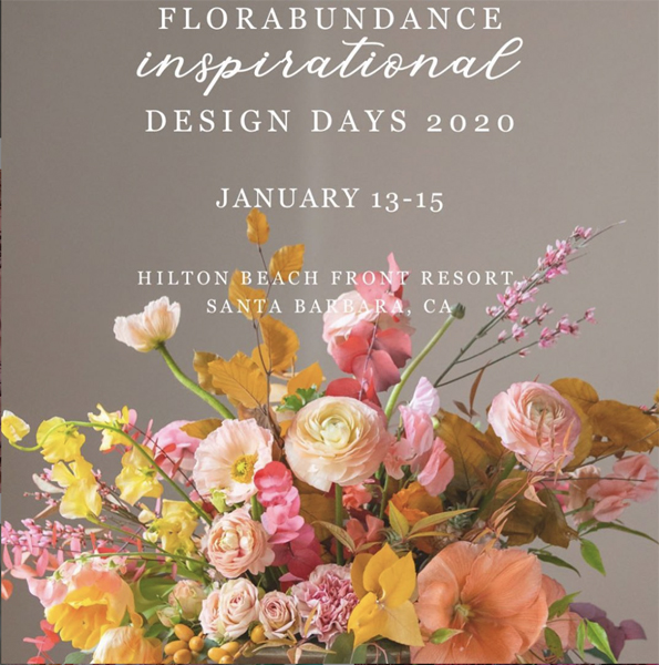 Florabundance Inspirational Design Days Floral Design Conference In Santa Barbara California